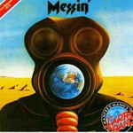 Manfred Mann's Earth Band, Messin'