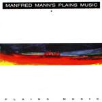 Manfred Mann, Plains Music