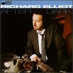 Richard Elliot, After Dark