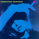 Marianne Faithfull, Broken English