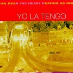 Yo La Tengo, I Can Hear the Heart Beating as One