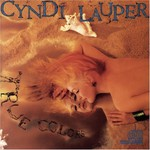 Cyndi Lauper, True Colors