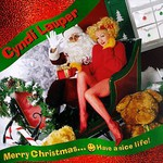 Cyndi Lauper, Merry Christmas... Have a Nice Life!