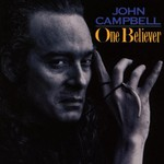 John Campbell, One Believer