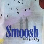 Smoosh, Free to Stay