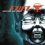 Fuel, Something Like Human
