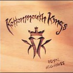 Kottonmouth Kings, Royal Highness