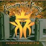 Kottonmouth Kings, High Society