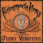 Kottonmouth Kings, Joint Venture