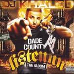 Terror Squad Presents DJ Khaled, Listennn: The Album