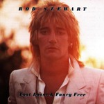Rod Stewart, Foot Loose & Fancy Free mp3