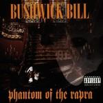 Bushwick Bill, Phantom of the Rapra