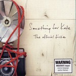 Something for Kate, The Official Fiction