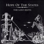 Hope of the States, The Lost Riots
