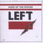 Hope of the States, Left