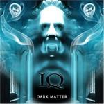 IQ, Dark Matter