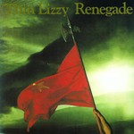 Thin Lizzy, Renegade mp3
