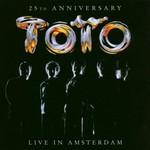 Toto, 25th Anniversary: Live in Amsterdam