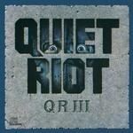 Quiet Riot, QR III