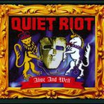 Quiet Riot, Alive And Well