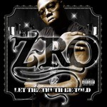 Z-Ro, Let the Truth Be Told