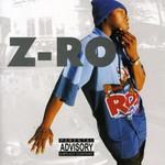 Z-Ro, Z-Ro