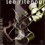 Lee Ritenour, Wes Bound