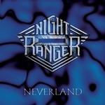 Night Ranger, Neverland