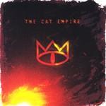 The Cat Empire, The Cat Empire