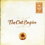 The Cat Empire, Two Shoes