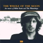 The Waterboys, The Whole of the Moon: The Music of Mike Scott and The Waterboys
