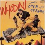 Whodini, Open Sesame