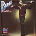 John Miles, Rebel