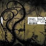 Ephel Duath, Pain Necessary to Know