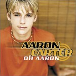 Aaron Carter, Oh Aaron
