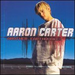 Aaron Carter, Another Earthquake!