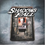Shadows Fall, The War Within