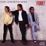 Huey Lewis & The News, Fore! mp3