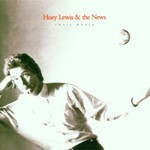 Huey Lewis & The News, Small World mp3