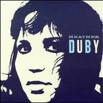 Heather Duby, Heather Duby