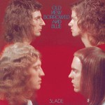Slade, Old, New, Borrowed and Blue mp3