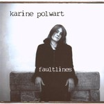 Karine Polwart, Faultlines