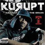 Kurupt, Against the Grain