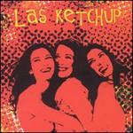 Las Ketchup, Hijas Del Tomate