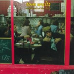 Tom Waits, Nighthawks at the Diner