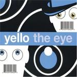 Yello, The Eye