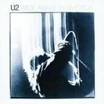 U2, Wide Awake in America