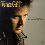 Vince Gill, Pocket Full of Gold