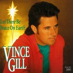 Vince Gill, Let There Be Peace on Earth