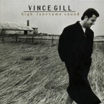 Vince Gill, High Lonesome Sound